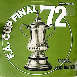 1972 FA Cup Final: Arsenal vs Leeds United original soundtrack