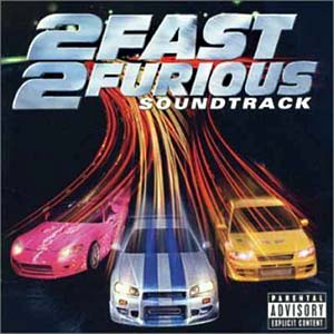 2 Fast 2 Furious original soundtrack