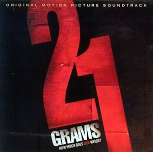 21 Grams original soundtrack