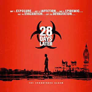 28 Days Later original soundtrack