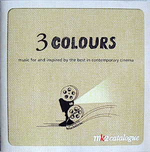 3 Colours: Music for Contemporary Cinema original soundtrack