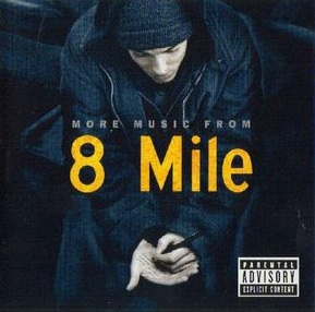 8 Mile: More music from original soundtrack