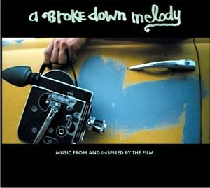 A Brokedown Melody original soundtrack