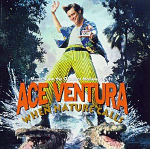 Ace Ventura: When Nature Calls original soundtrack