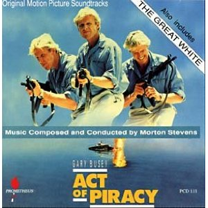 Act of Piracy / The Great White original soundtrack