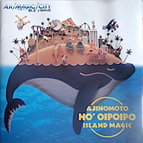 Ajinomoto Ho'Oipoipo: Island Magic original soundtrack
