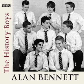 Alan Bennett: The History Boys original soundtrack