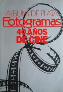 Album de Plata: Fotogramas 40años de Cine original soundtrack