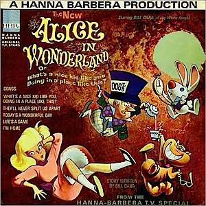 Alice in Wonderland: hanna barbera tv special original soundtrack