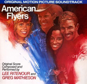 American Flyers original soundtrack