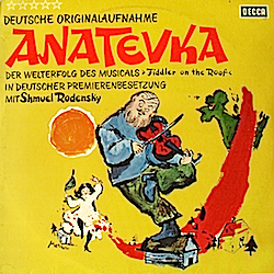 Anatevka: Fiddler on the Roof original soundtrack