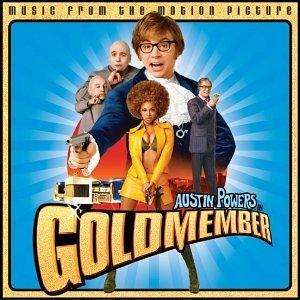 Austin Powers: Goldmember original soundtrack