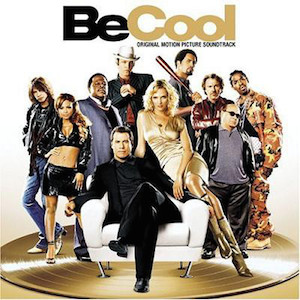 Be Cool original soundtrack