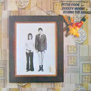 Behind the Fridge: peter cook + dudley moore original soundtrack