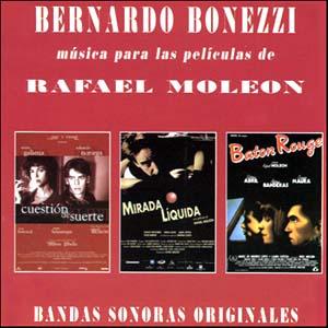 Bernardo Bonezzi: Música Para Las Películas De Rafael Moleón original soundtrack