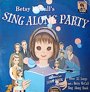 Betsy McCall: Sing Along Party original soundtrack