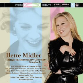 Bette Midler sings the Rosemary Clooney Songbook original soundtrack
