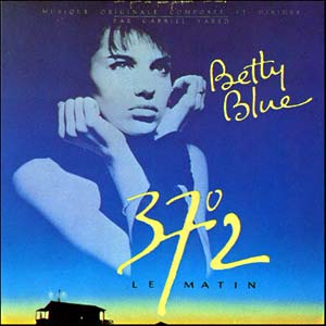 Betty Blue 37°2 Le Matin original soundtrack