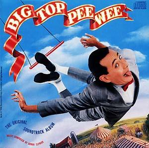 Big Top Pee-Wee original soundtrack