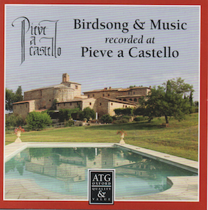 Birdsong & Music recorded at Pieve a Castello original soundtrack