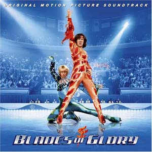 Blades of Glory original soundtrack