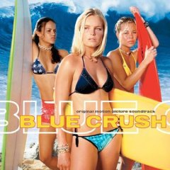 Blue Crush original soundtrack
