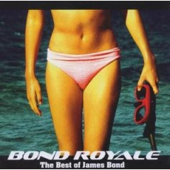 Bond Royale: The best of James Bond original soundtrack