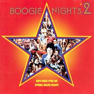 Boogie Nights 2 original soundtrack