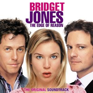 Bridget Jones: the Edge of Reason original soundtrack