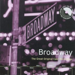 Broadway - Great Original Cast Recordings original soundtrack