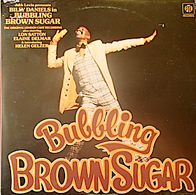 Bubbling Brown Sugar: London Cast original soundtrack