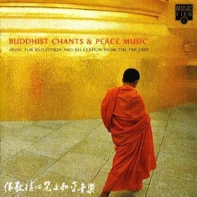 Buddhist Chants & Peace Music original soundtrack