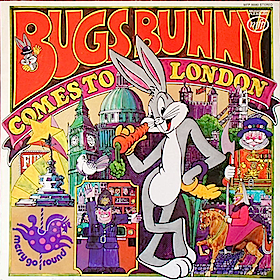 Bugs Bunny Comes to London original soundtrack