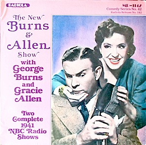 Burns & Allen Show: two complete 1941 NBC radio shows original soundtrack