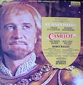 Camelot: 1982 London Cast original soundtrack