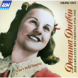 Can't Help Singing: Deanna Durban, 1936-1944 original soundtrack