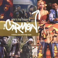 Carmen: a hiphopera MTV original soundtrack