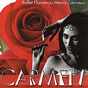 Carmen: Ballet Flamenco María Carrasco original soundtrack