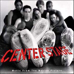 Center Stage original soundtrack
