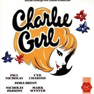 Charlie Girl: 1986 London Cast original soundtrack