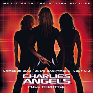 Charlies Angels 2: full throttle original soundtrack