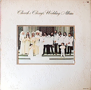 Cheech and Chong's Wedding Album original soundtrack