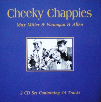 Cheeky Chappies: Max Miller & Flanagan & Allen original soundtrack