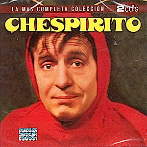 Chespirito: la mas completa coleccion original soundtrack