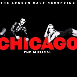 Chicago: london cast recording original soundtrack