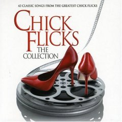 Chick Flicks: the collection original soundtrack