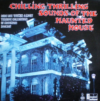 Chilling Thrilling Sounds of the Haunted House original soundtrack