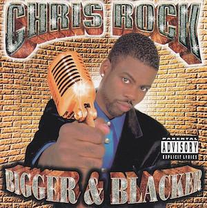 Chris Rock - Bigger & Blacker original soundtrack
