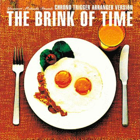 Chrono Trigger: The Brink of Time original soundtrack