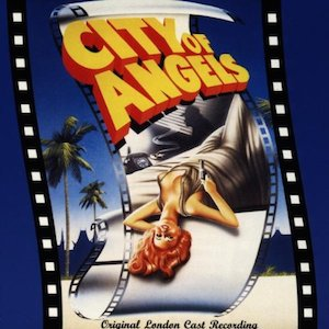 City of Angels: London Cast original soundtrack